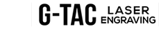 G-TAC Laser Engraving